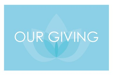 OUR GIVING
